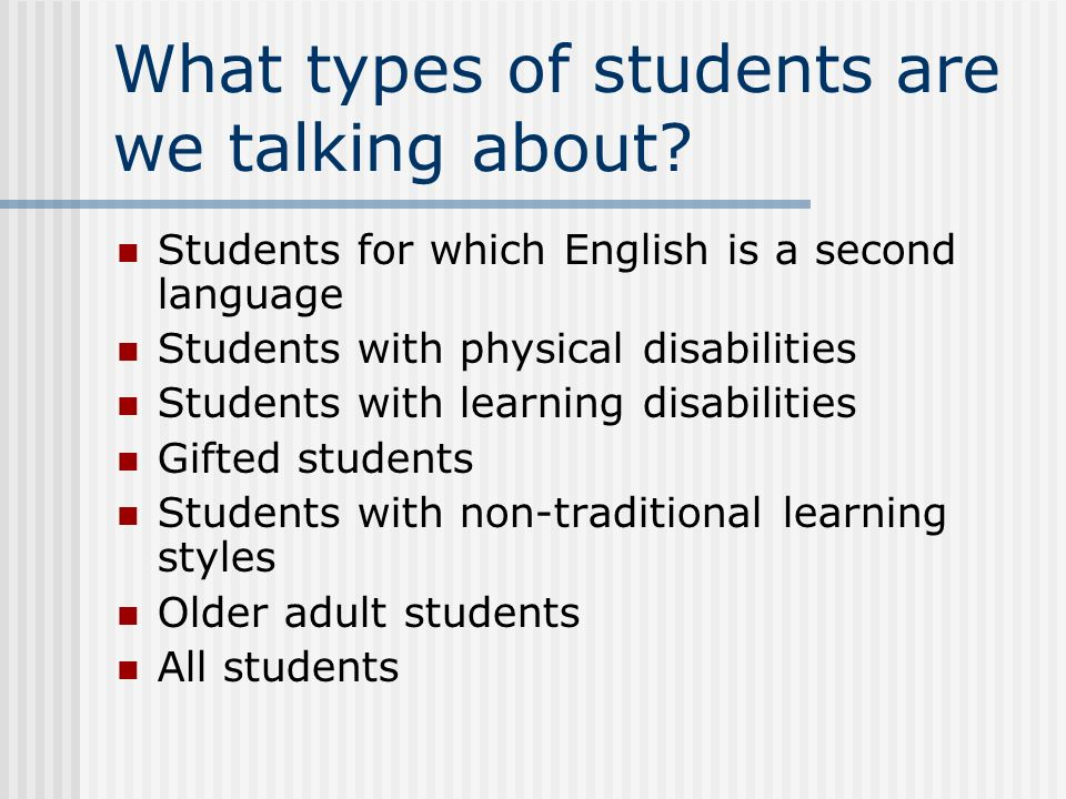 What types of students are we talking about