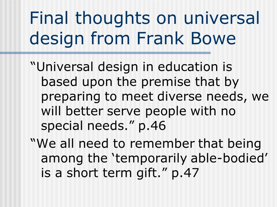 Final thoughts on universal design from Frank Bowe