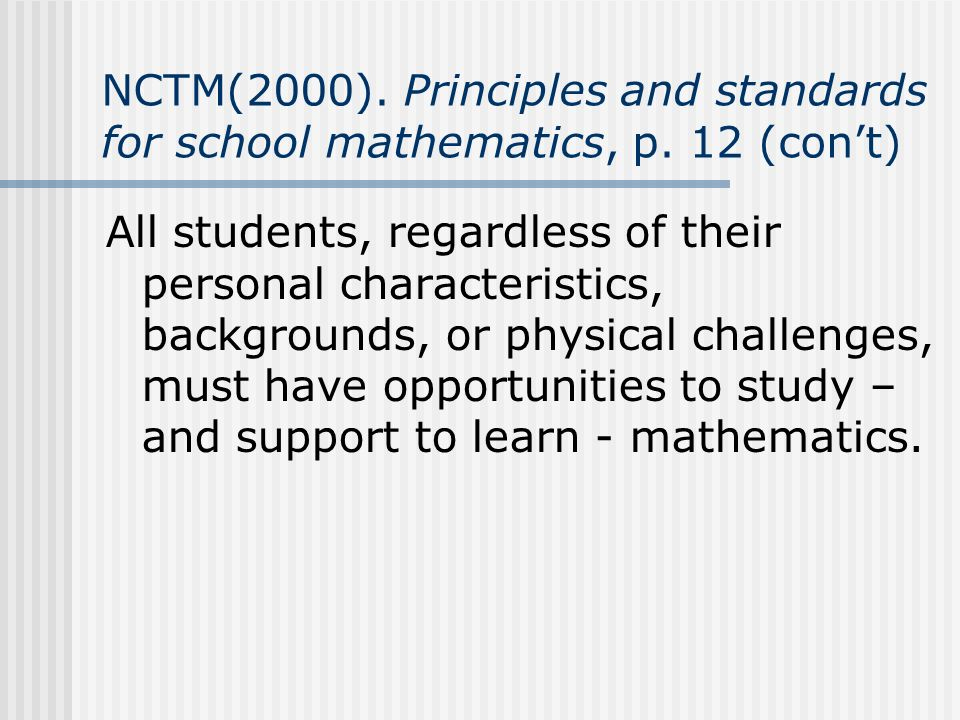 NCTM(2000). Principles and standards for school mathematics, p
