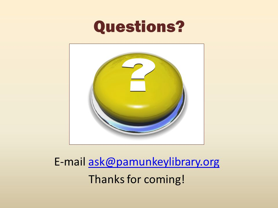 E-mail ask@pamunkeylibrary.org