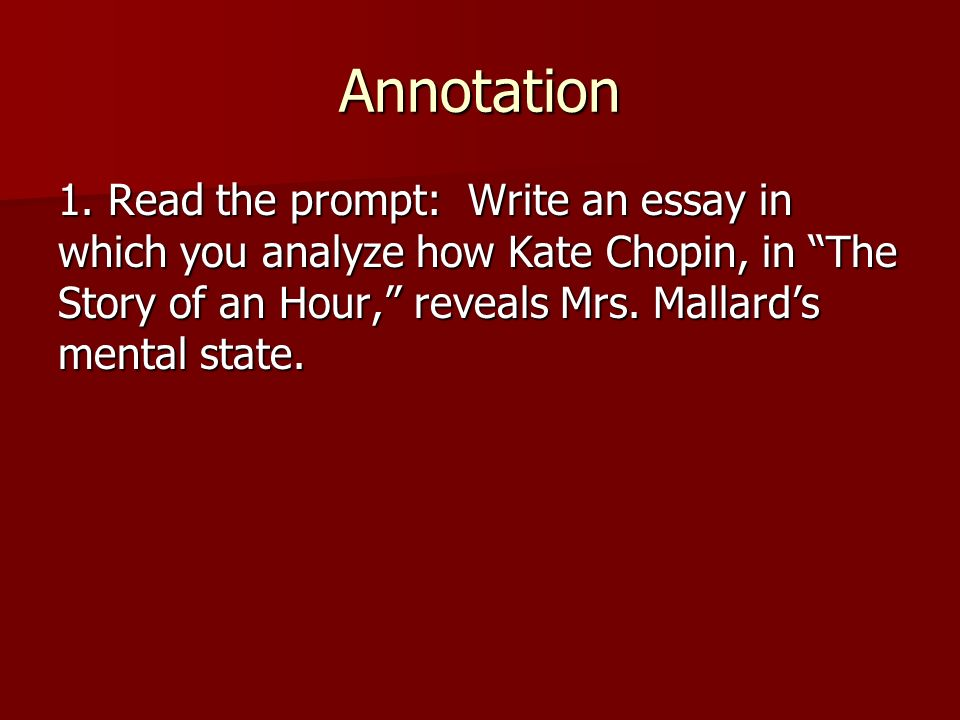 "mrs mallard in the story of Published: mon, 5 dec 2016 in this paper i will try to explain and give reasons why mrs mallard from ""the story of an hour"" is one of the most fascinating characters in chopin's literature."