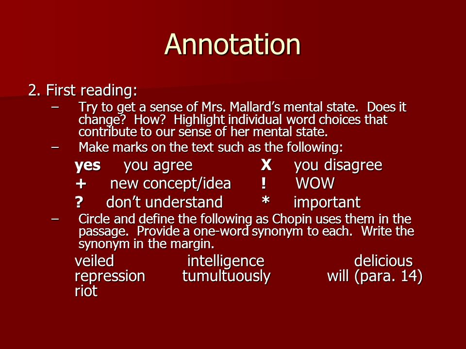 Annotation 2. First reading: yes you agree X you disagree