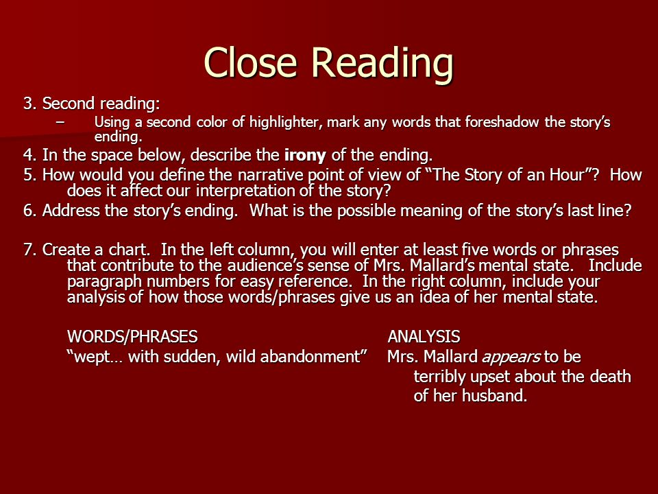 Close Reading 3. Second reading: