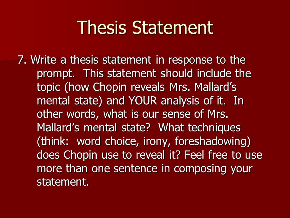 story of an hour thesis statement The story of an hour research papers on kate chopin's work focuses on themes in american literature or feminist works of fiction.