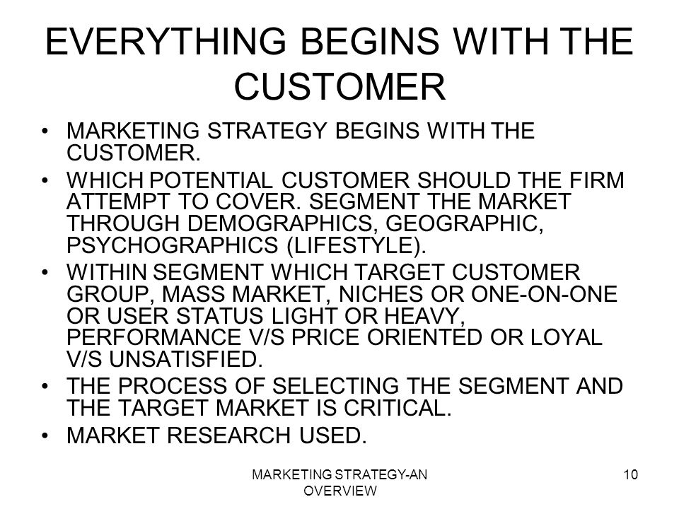 EVERYTHING BEGINS WITH THE CUSTOMER