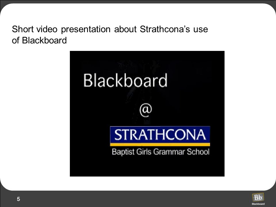 Short video presentation about Strathcona's use of Blackboard
