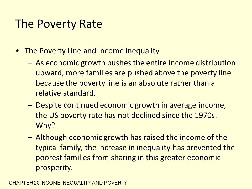 The Poverty Rate The Poverty Line and Income Inequality