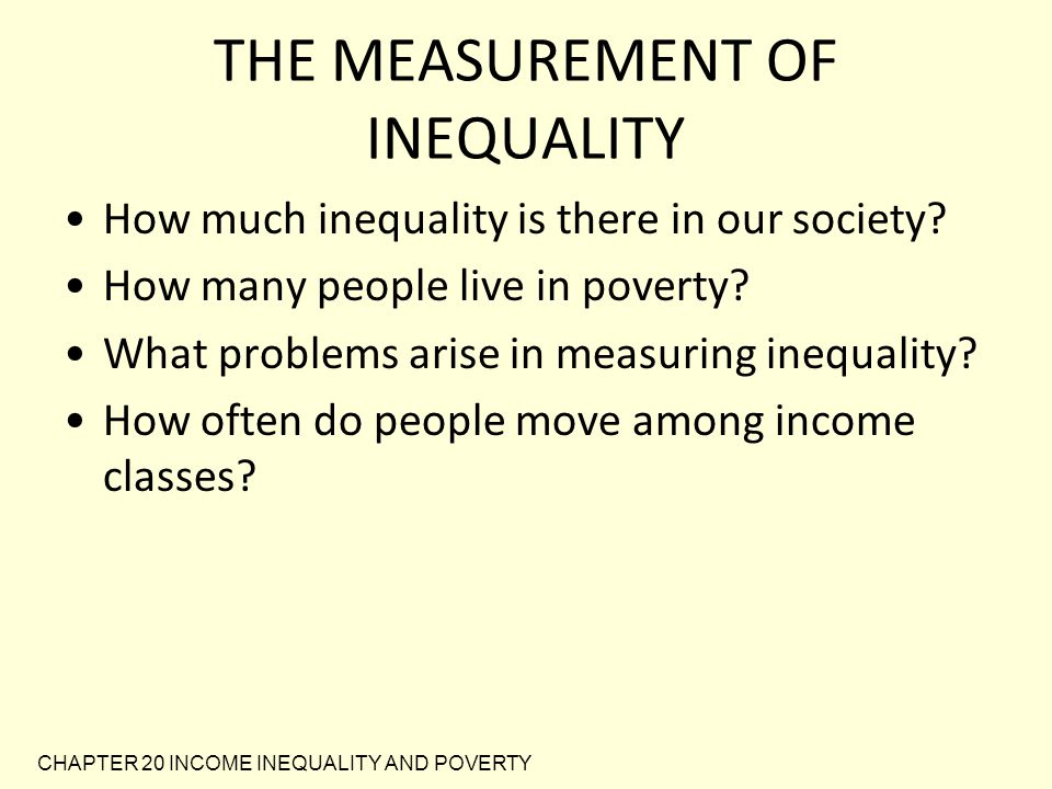THE MEASUREMENT OF INEQUALITY