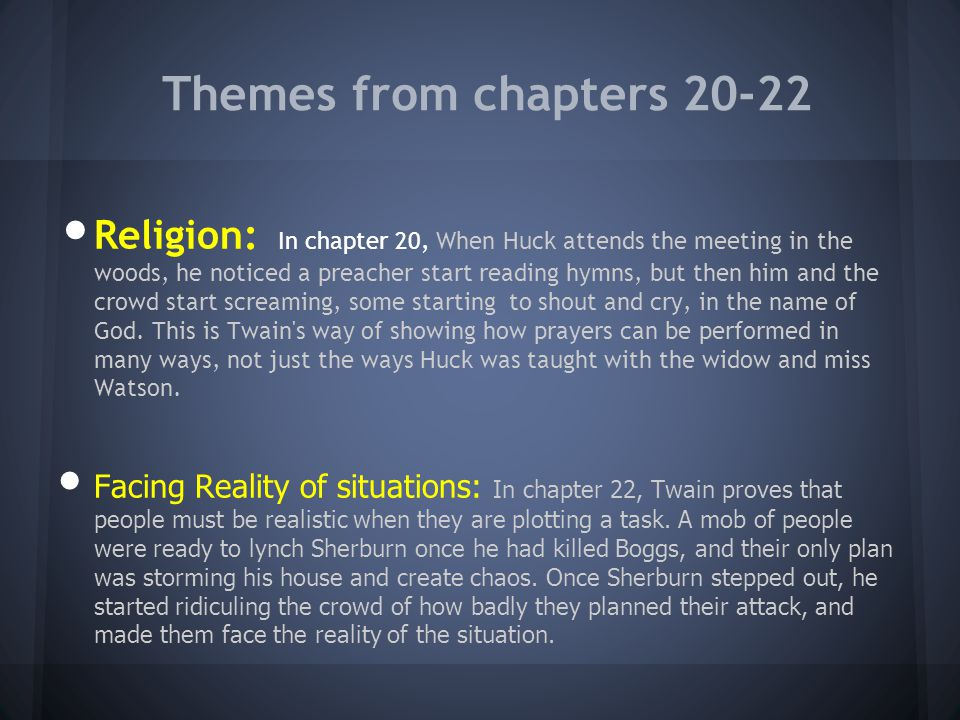 Themes from chapters 20-22