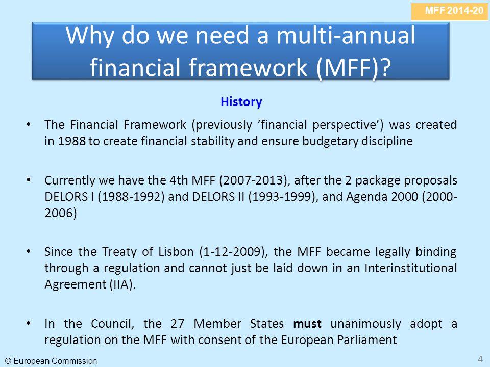 Why do we need a multi-annual financial framework (MFF)