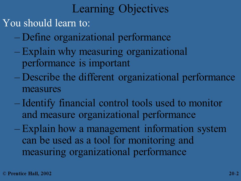 Learning Objectives You should learn to: