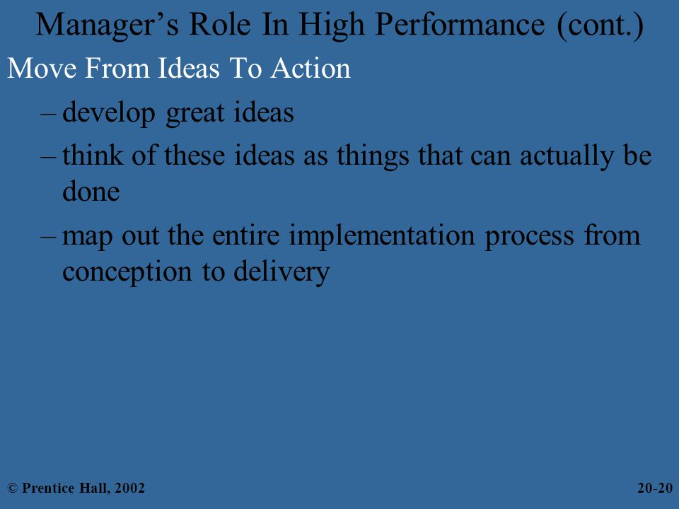 Manager's Role In High Performance (cont.)