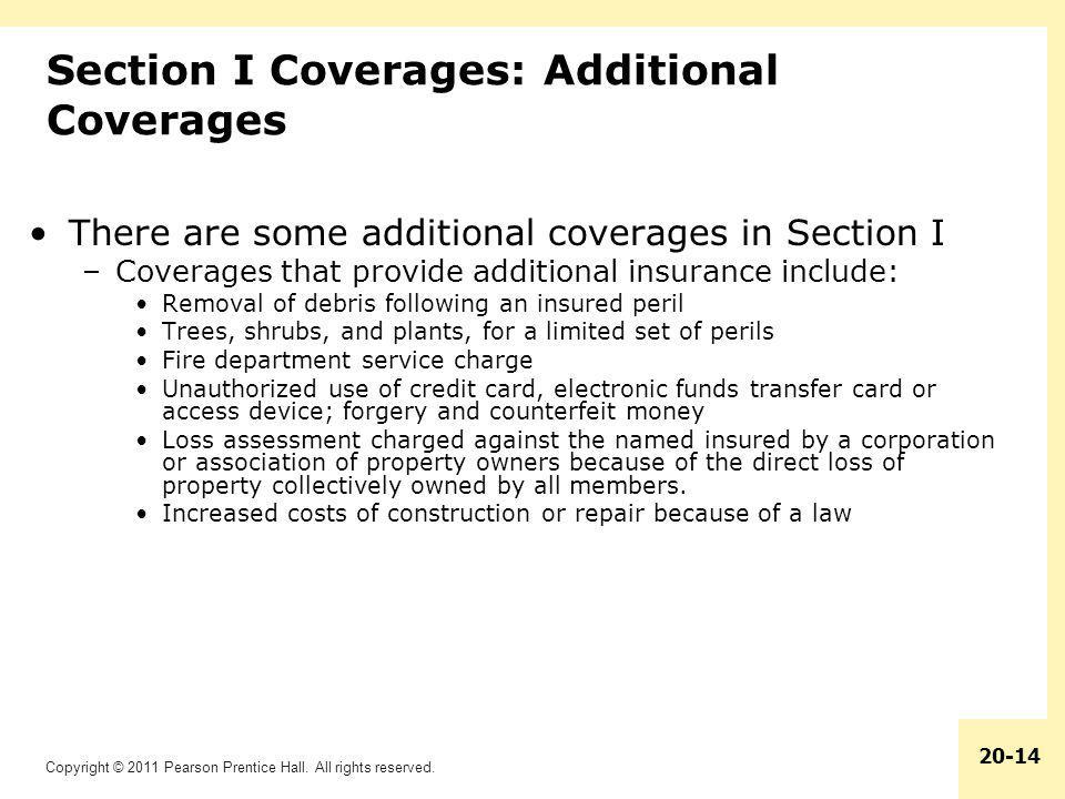Section I Coverages: Additional Coverages