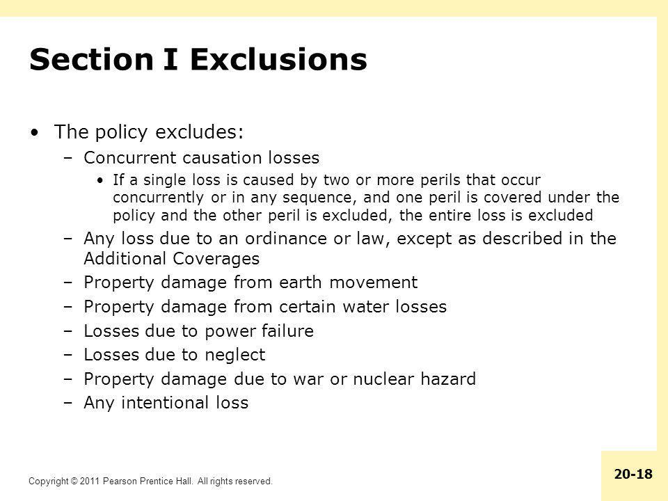 Section I Exclusions The policy excludes: Concurrent causation losses