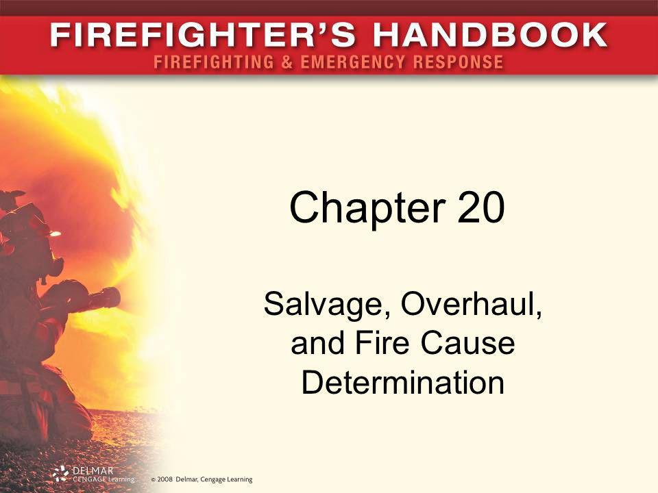 Salvage, Overhaul, and Fire Cause Determination