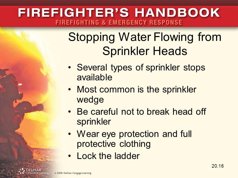 Stopping Water Flowing from Sprinkler Heads