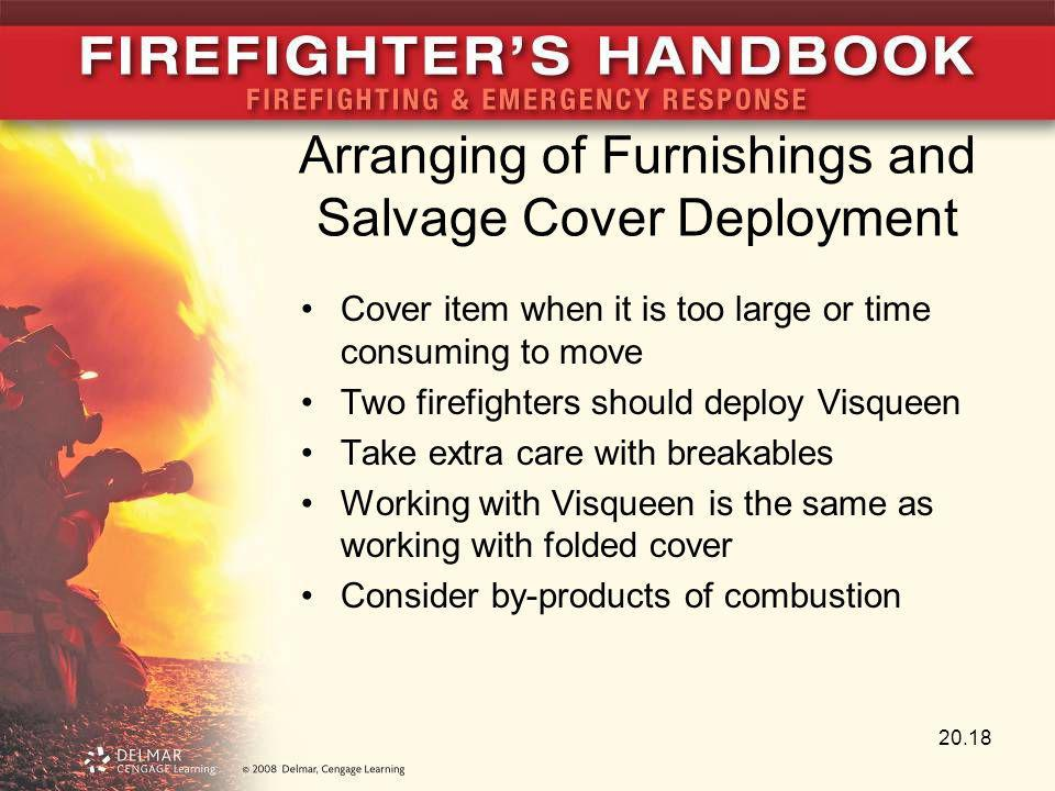 Arranging of Furnishings and Salvage Cover Deployment