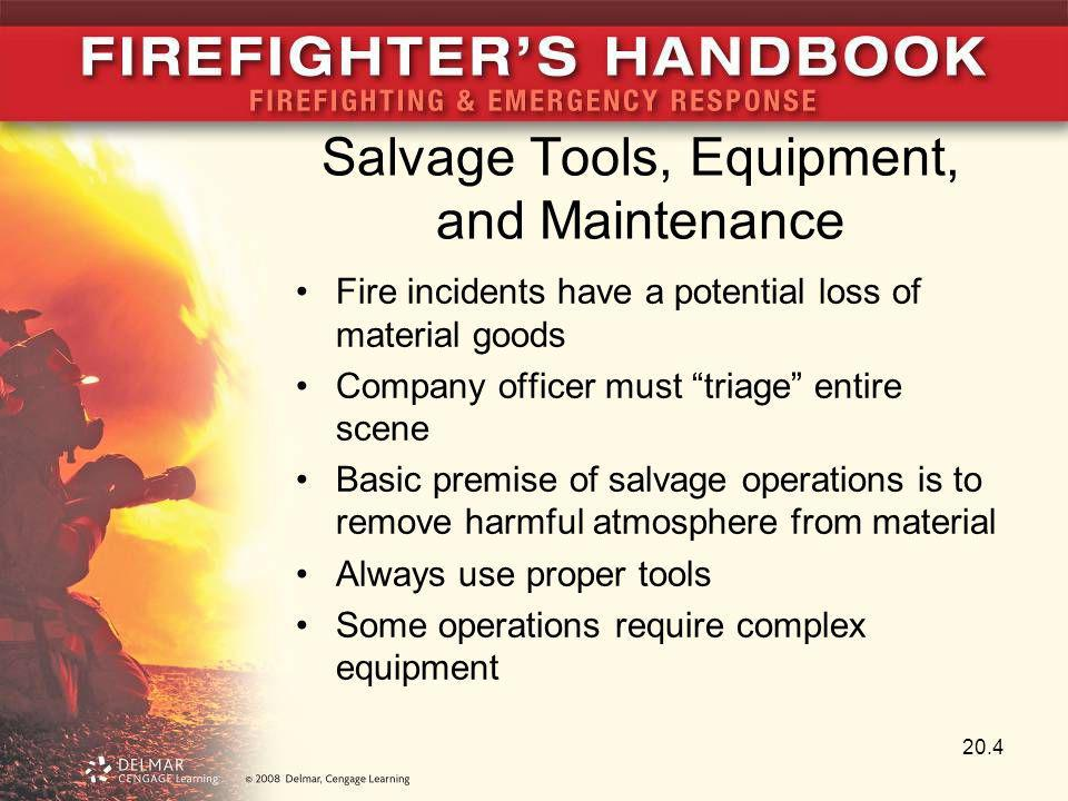 Salvage Tools, Equipment, and Maintenance