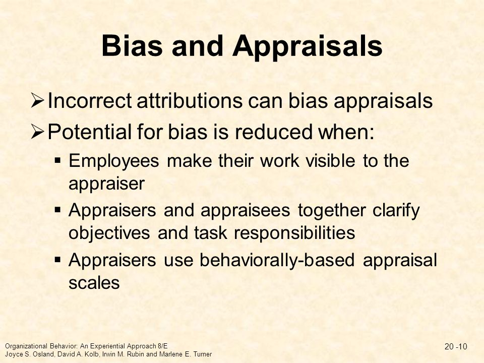 Bias and Appraisals Incorrect attributions can bias appraisals