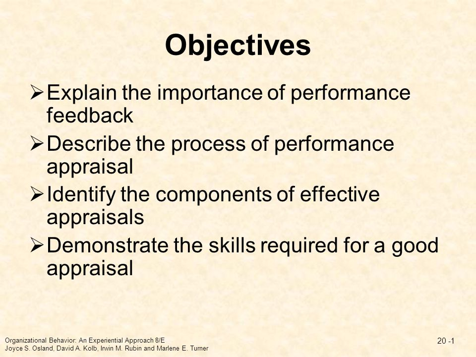 Objectives Explain the importance of performance feedback