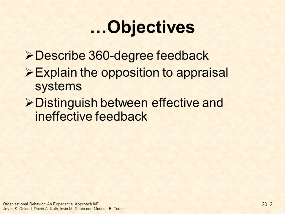 …Objectives Describe 360-degree feedback