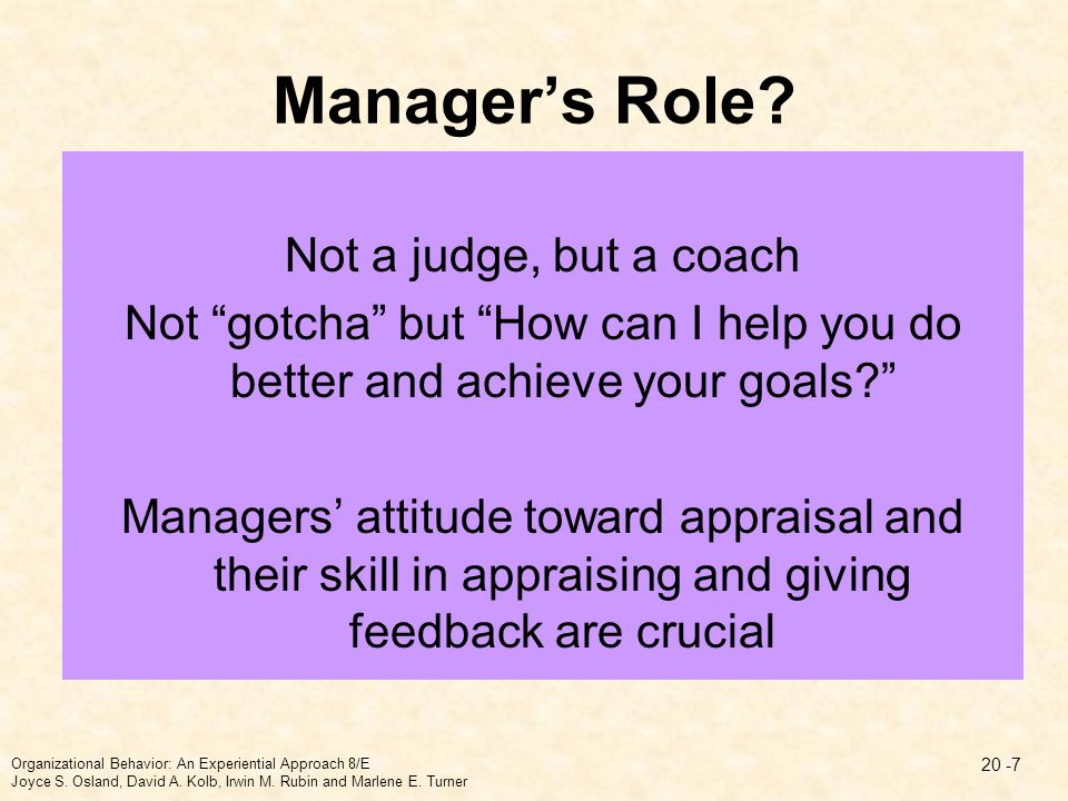 Manager's Role Not a judge, but a coach