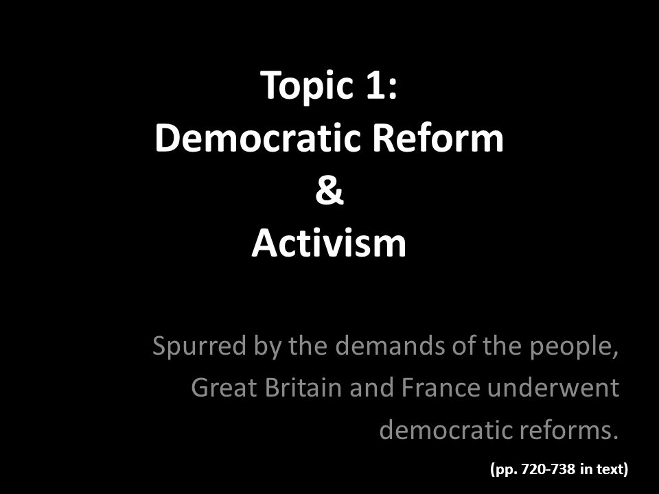 Topic 1: Democratic Reform & Activism