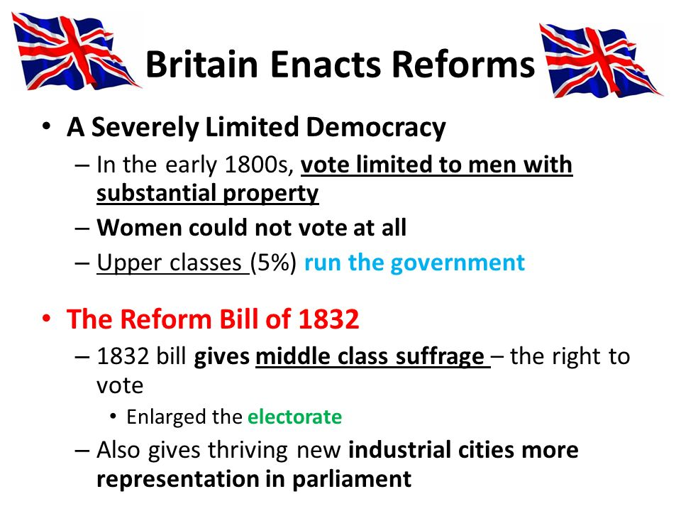 Britain Enacts Reforms