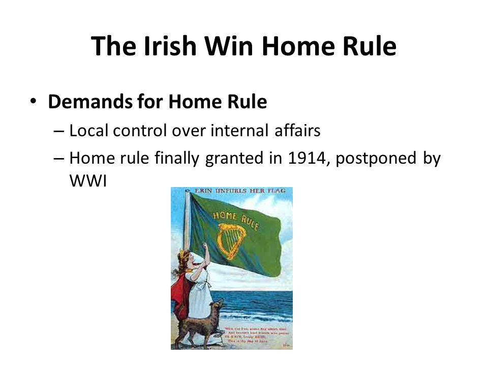 The Irish Win Home Rule Demands for Home Rule