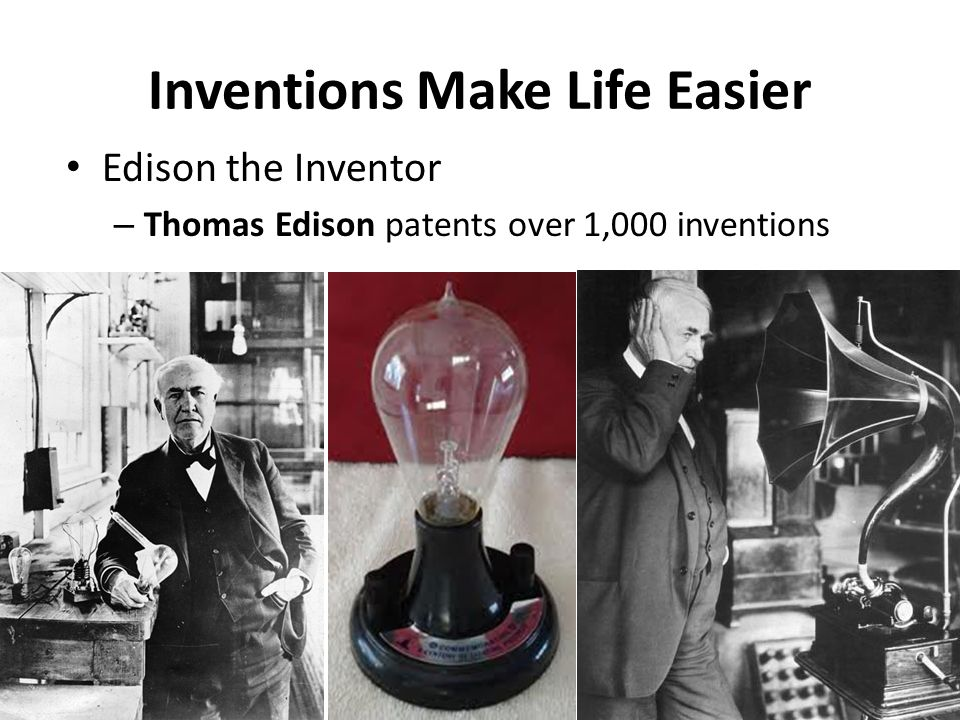 Inventions Make Life Easier