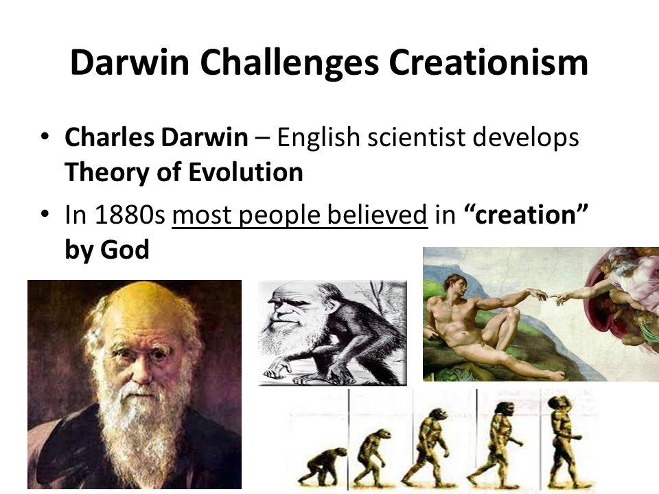 Darwin Challenges Creationism