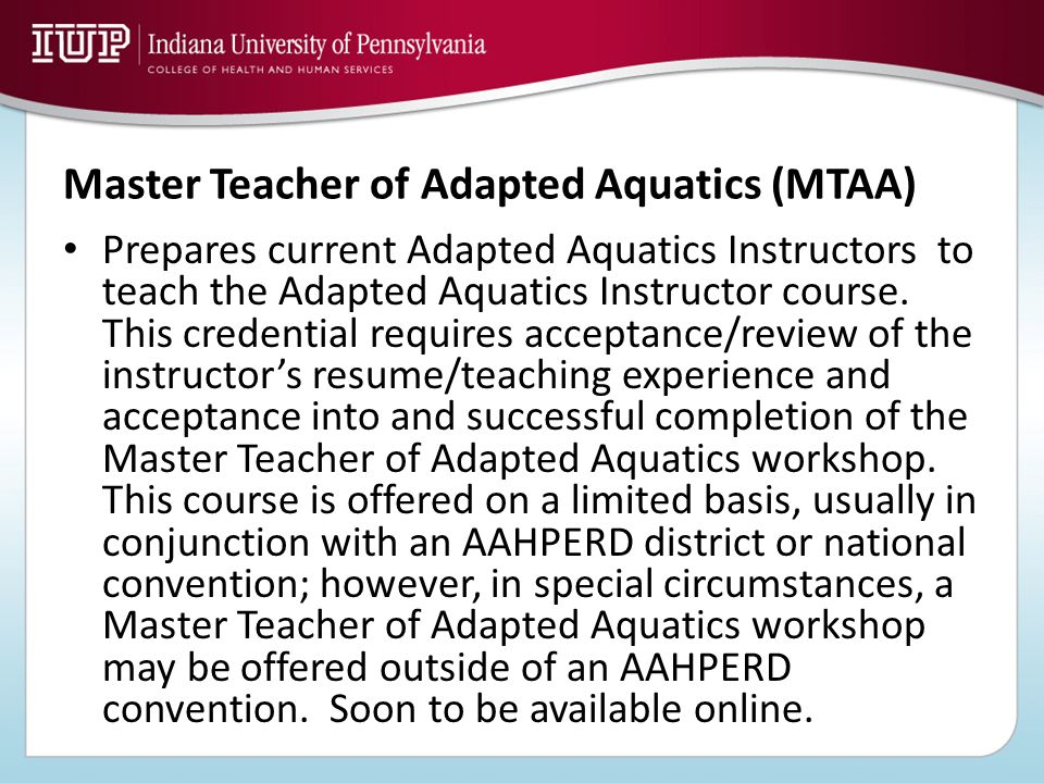 Master Teacher of Adapted Aquatics (MTAA)