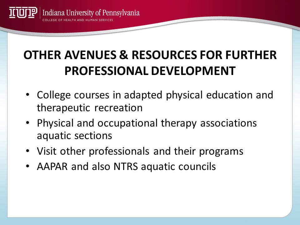 OTHER AVENUES & RESOURCES FOR FURTHER PROFESSIONAL DEVELOPMENT