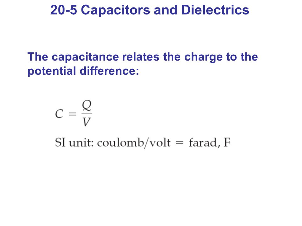 20-5 Capacitors and Dielectrics
