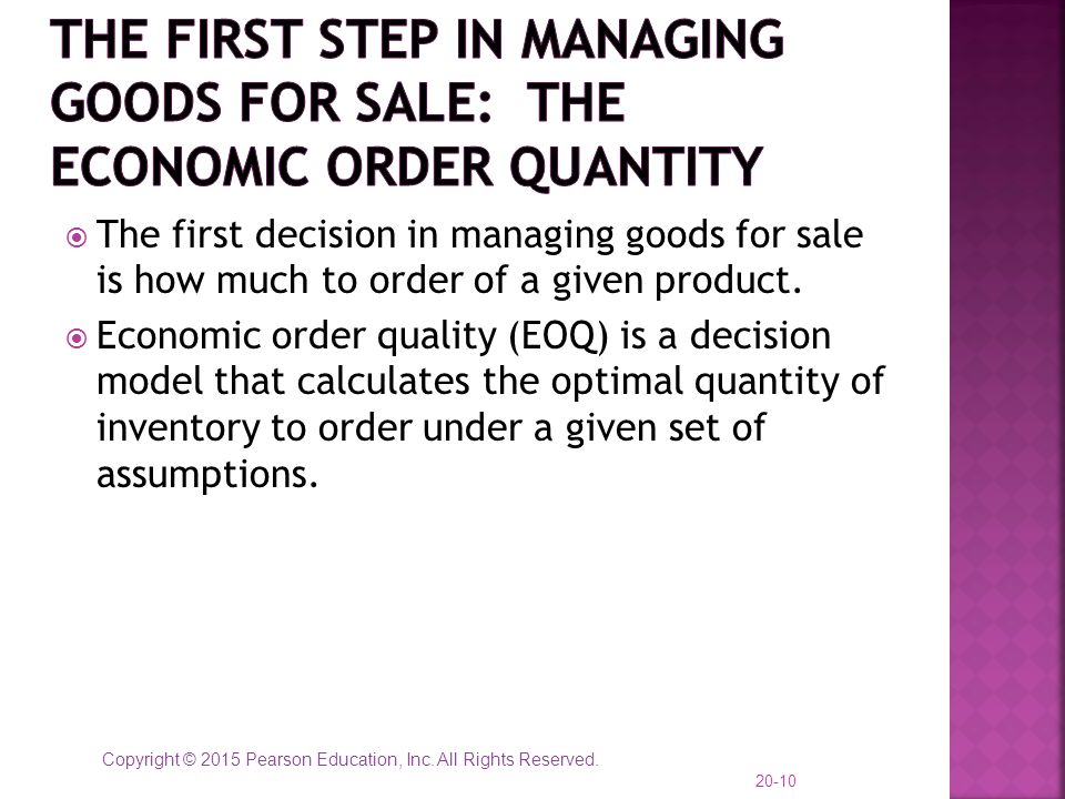The First Step in Managing Goods for Sale: the economic order quantity