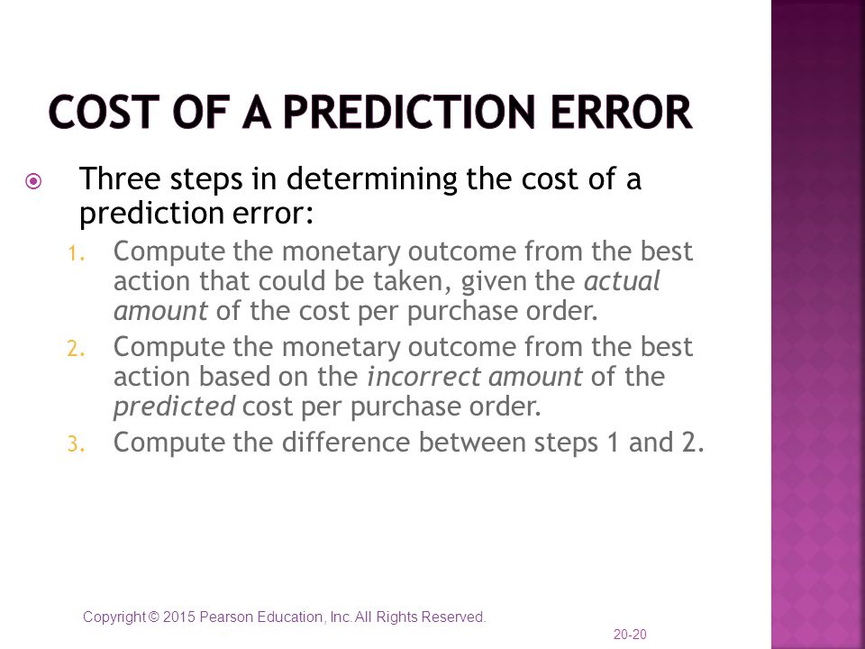 Cost of a Prediction Error