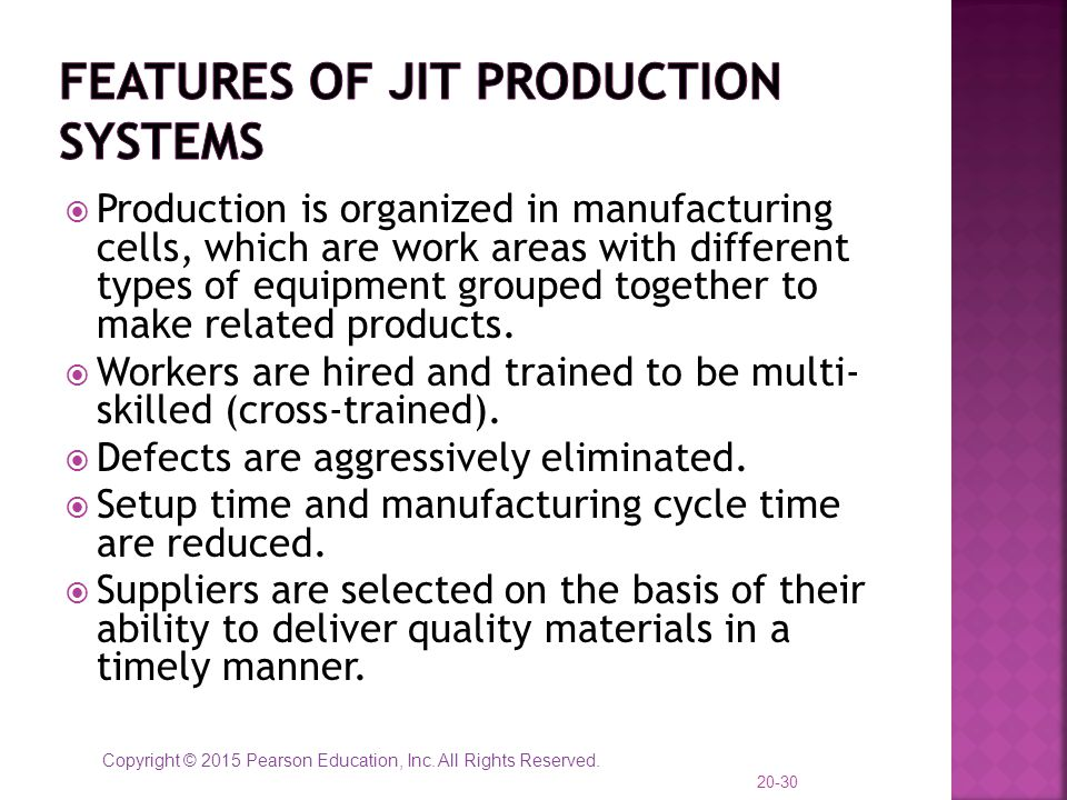 Features of JIT Production systems