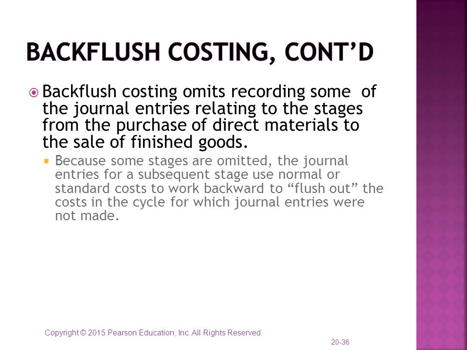 Backflush Costing, cont'd