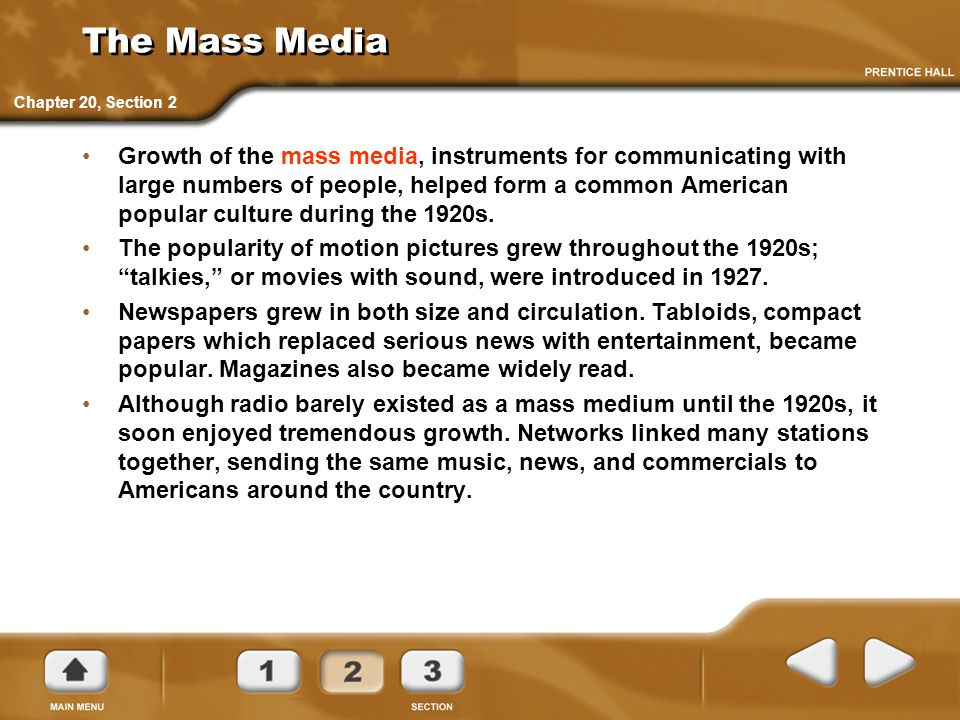 The Mass Media Chapter 20, Section 2.