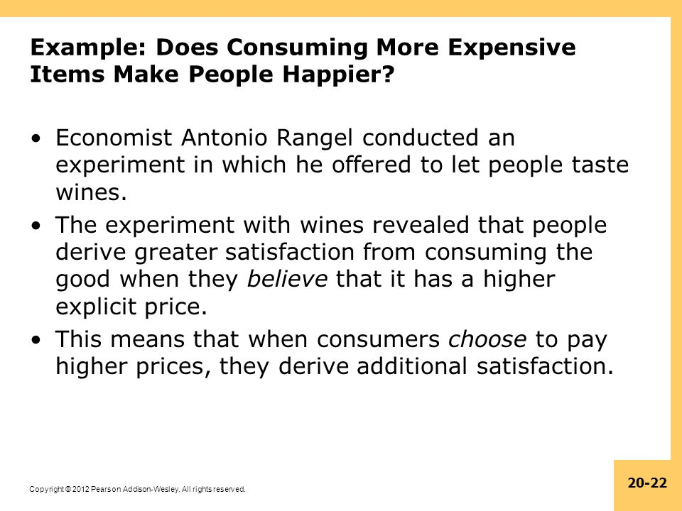 Example: Does Consuming More Expensive Items Make People Happier
