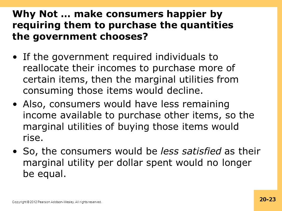 Why Not … make consumers happier by requiring them to purchase the quantities the government chooses
