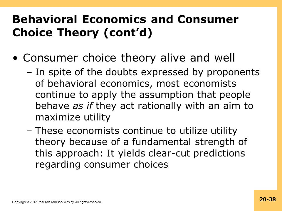 Behavioral Economics and Consumer Choice Theory (cont'd)