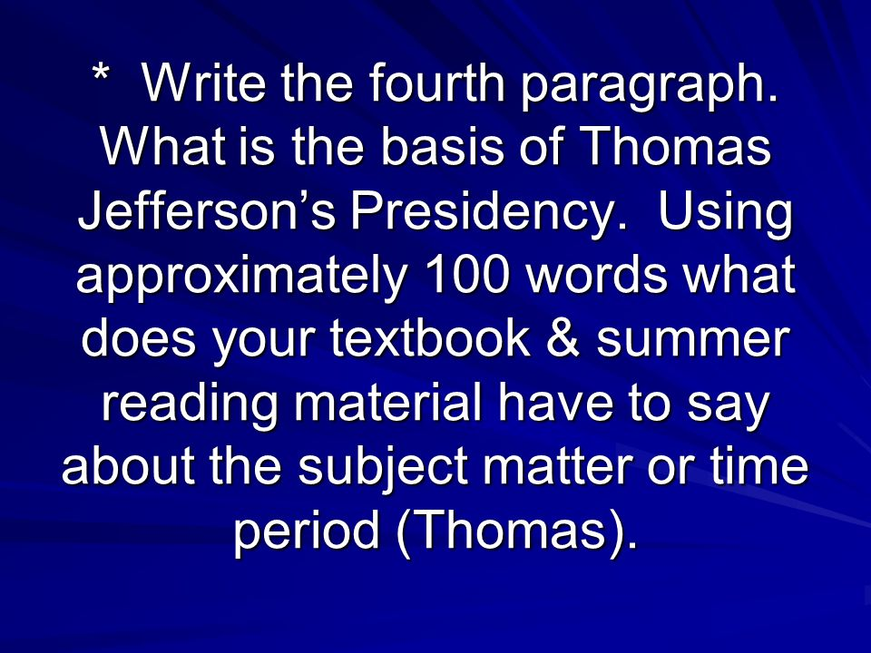 Write the fourth paragraph