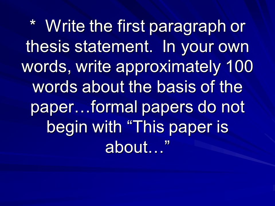 Write the first paragraph or thesis statement