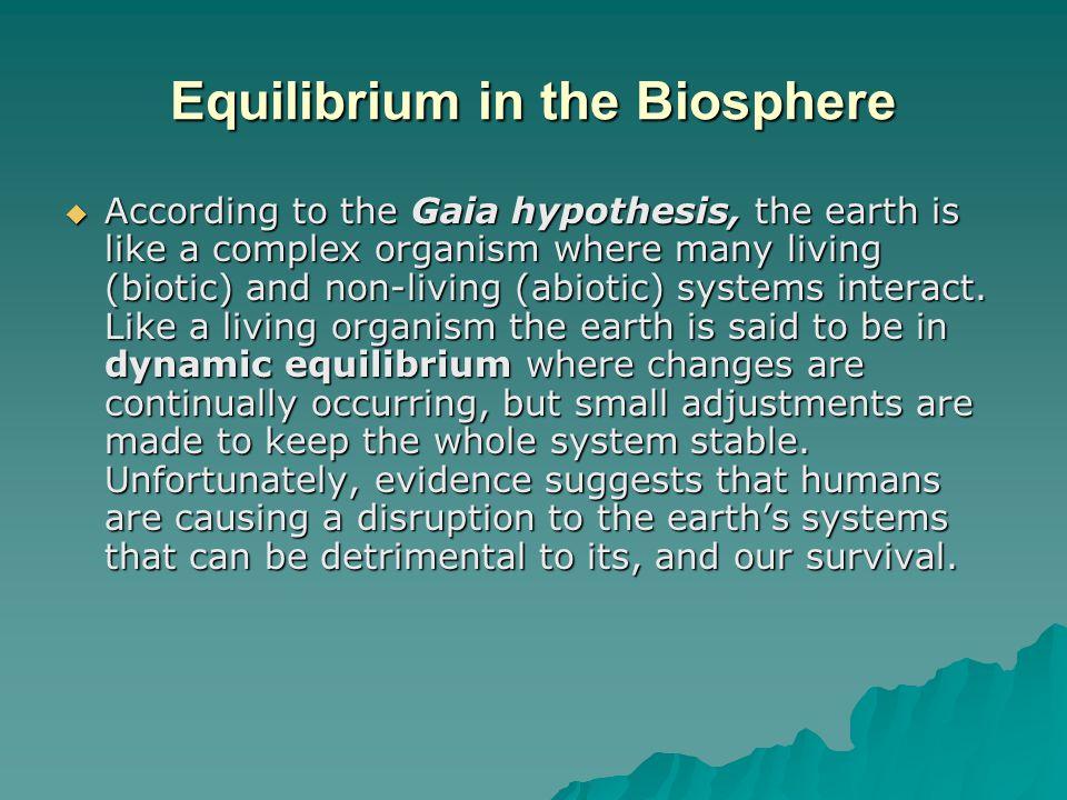 Equilibrium in the Biosphere