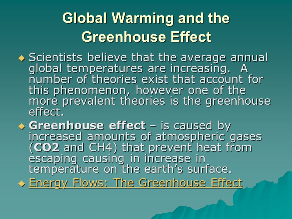 Global Warming and the Greenhouse Effect