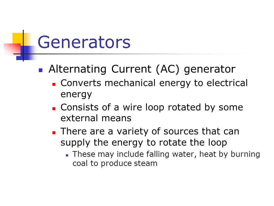 Generators Alternating Current (AC) generator