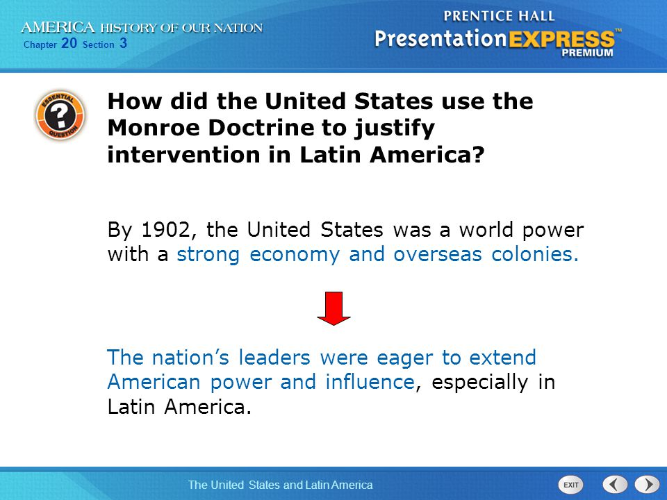 How did the United States use the Monroe Doctrine to justify intervention in Latin America