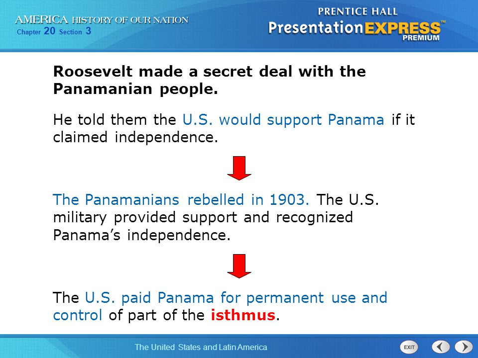 Roosevelt made a secret deal with the Panamanian people.