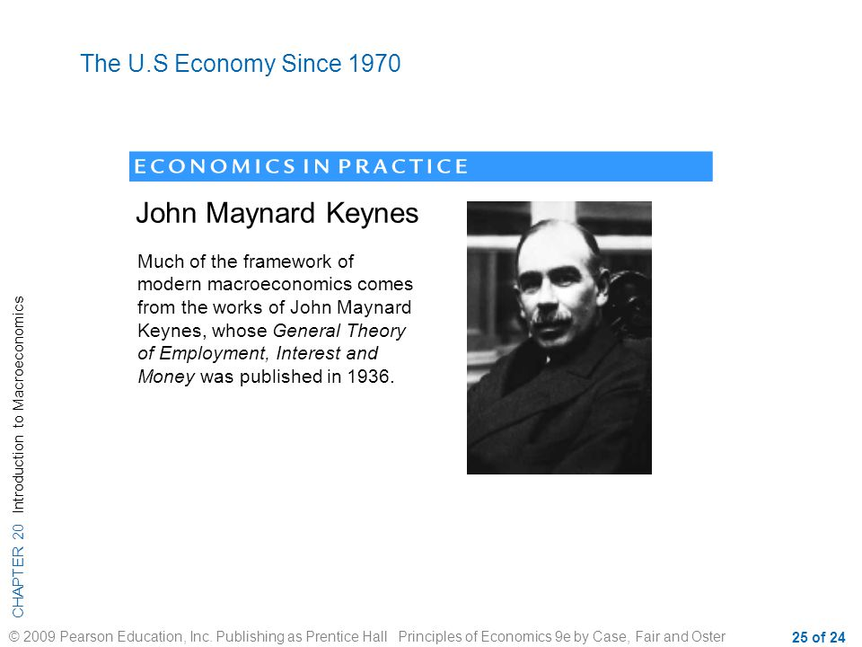 John Maynard Keynes The U.S Economy Since 1970